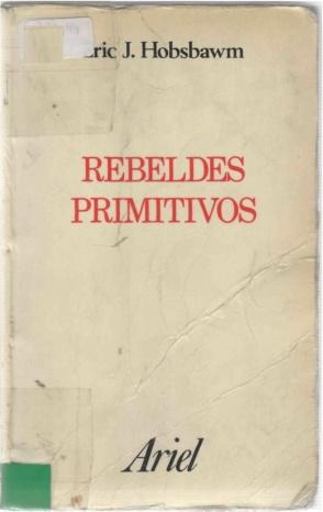 eric-hobsbawm-rebeldes-primitivos-1-728